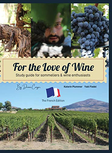 For the Love of Wine: The French Edition (1)