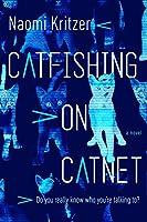 Catfishing on Catnet (Catnet Novel, 1)