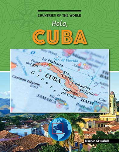 Hola, Cuba (Countries of the World)