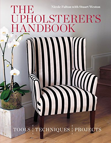 The Upholsterer's Handbook (English Edition)