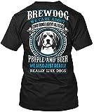 Honger Men T Shirt BREWDOG ! We Also Just Really Like Dogs Women T-Shirt