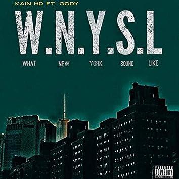 W.N.Y.S.L (What New York Sound Like)