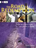 The Road to Redemption: Organ and Piano Duets for Palm Sunday to Easter: Level 1+2 Staff