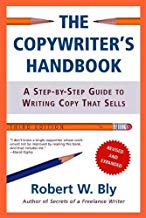 The Copywriter's Handbook: A Step-By-Step Guide To Writing Copy That Sells (English Edition)