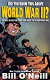 world war 2 africa - Did You Know This About World War II?: The Most Interesting Trivia Book About The Second World War (War Trivia Unleashed)
