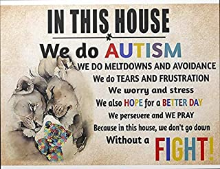 Lion in This House We Do Autism Cat Poster Metal Tin Sign Iron Painting Home Family Lovers Gift Funny Metal Signs Bedroom Novelty Retro Parlor Yard Farm Courtyard Wall Decor 12x16 Inch