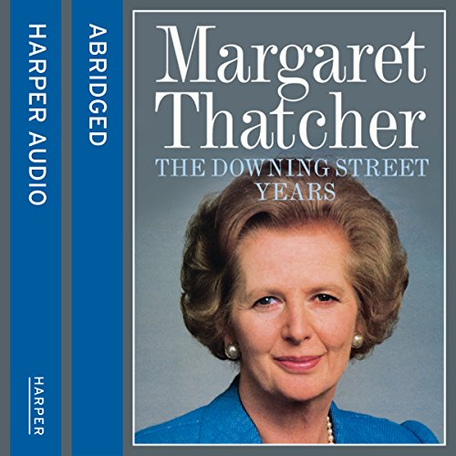 The Downing Street Years                   By:                                                                                                                                 Margaret Thatcher                               Narrated by:                                                                                                                                 Margaret Thatcher                      Length: 6 hrs and 23 mins     114 ratings     Overall 4.4