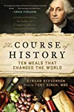 The Course of History: Ten Meals...