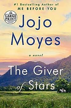 The Giver of Stars  A Novel  Random House Large Print