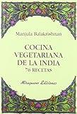 Cocina vegetariana de la India. 76 recetas (Sugerencias)