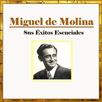 Miguel de Molina - Sus Éxitos Esenciales
