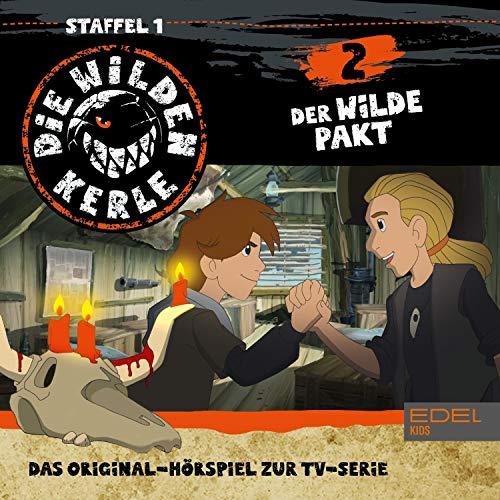 Der wilde Pakt. Das Original-Hörspiel zur TV-Serie Titelbild