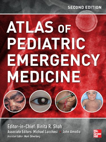 Atlas of Pediatric Emergency Medicine, Second Edition (Shah, Atlas of Pediatric Emergency Medicine)