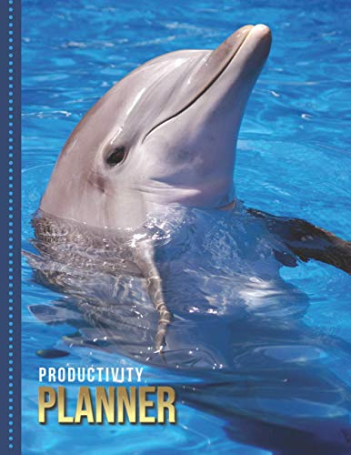 Productivity Planner: Dolpin in Blue Water - Aquatic Animal Art Photo / Undated Weekly Organizer / 52-Week Life Journal With To Do List - Habit and ... Calendar / Large Time Management Agenda Gift