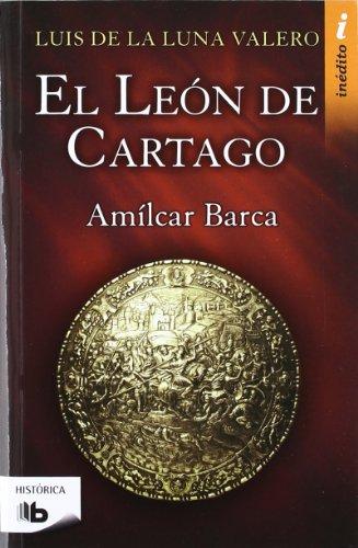 El León de Cartago (Trilogía El León de Cartago 1)