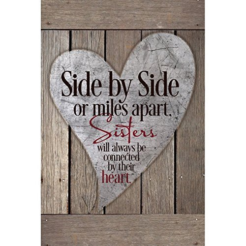 Sisters Wood Plaque with Inspiring Quotes 6x9 - Classy Vertical Frame Wall & Tabletop Decoration | Easel & Hanging Hook | Side by Side or Miles Apart, Sisters Will Always be Connected by Their Heart