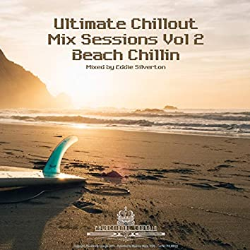 Ultimate Chillout Mix Sessions, Vol. 2 - Beach Chillin