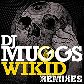 Wikid (feat. Chuck D & Jared from HED PE) (Remixes)