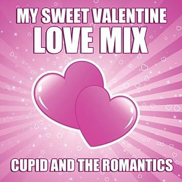 My Sweet Valentine - Love Mix