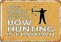 錫メタル署名壁装飾ハワイボウハンティングは、世界ヴィンテージレトロホームバーのパブ装飾のユニークな贈り物です