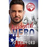 Accidental Hero: Hometown Heroes A-Z (Born In Texas Book 1) (English Edition)