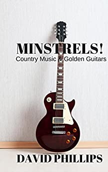 Minstrels! by [DAVID PHILLIPS]