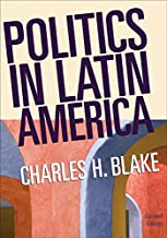 Politics in Latin America, 2nd Edition