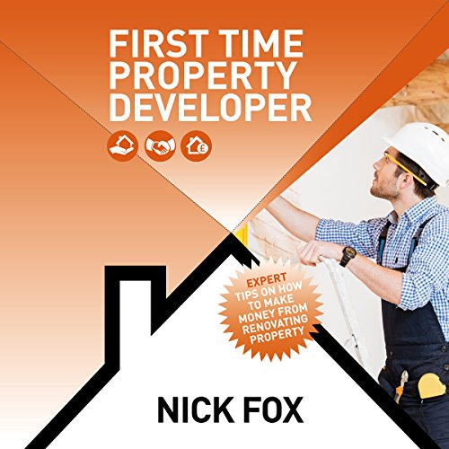 First Time Property Developer audiobook cover art