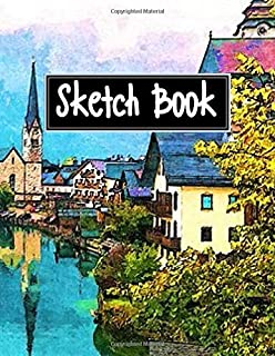 Sketch Book: Notebook for Everyone, Large Sketchbook, Blank Notebook, Notebook for Drawing and Writing.