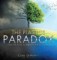The Plastics Paradox: Facts for a Brighter Future