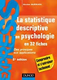 La statistique descriptive en psychologie - Des principes aux applications