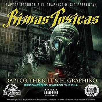 Rimas Toxicas (feat. Raptor the Bill)