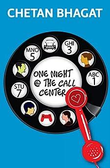One Night @ the Call Center by [Chetan Bhagat]