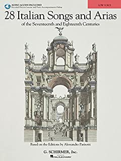 28 Italian Songs & Arias of the 17th & 18th Centuries: Based on the Editions by Alessandro Parisotti Low Voice, Book/Online Audio