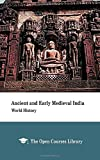 Ancient and Early Medieval India: World History
