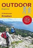 Kroatien (23 Wanderungen) (Outdoor Regional Wanderführer)