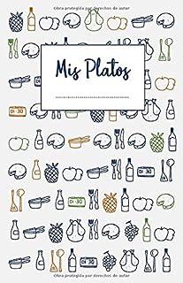 comprar comparacion Mis Platos: Libro de recetas en blanco para anotar hasta 120 recetas y notas
