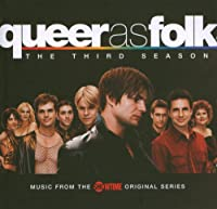 Queer As Folk: The Third Season