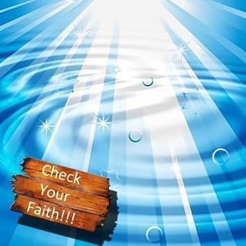 God Hears Us - Check Your Faith