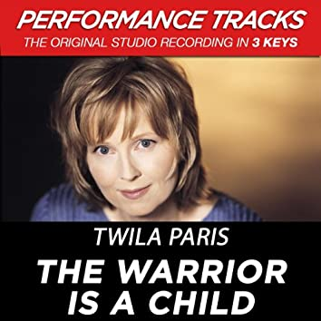 The Warrior Is A Child (Performance Tracks)