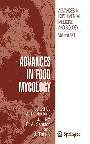 Advances in Food Mycology (Advances in Experimental Medicine and Biology (571), Band 571)
