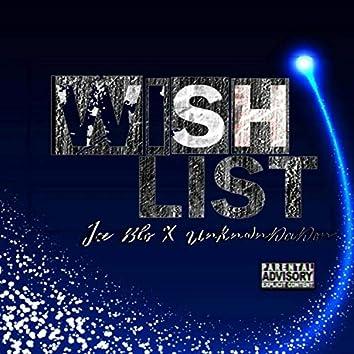 Wishlist (feat. UnknwnDaDon)