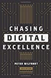 Chasing Digital Excellence