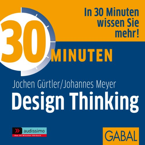 30 Minuten Design Thinking audiobook cover art