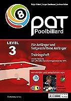 Pool Billard Trainingsheft PAT 3: Mit dem offiziellen Spielvermoegenstest der WPA