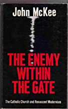 The Enemy Within the Gate