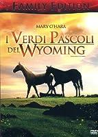I Verdi Pascoli Del Wyoming (Family Edition) [Italian Edition]