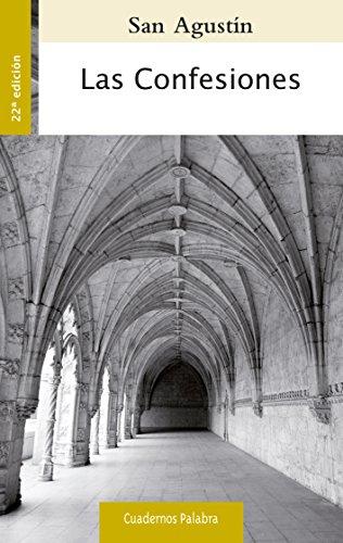 Confesiones, Las. (nueva ed.) (Cuadernos Palabra)