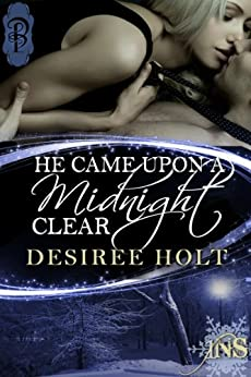 He Came Upon a Midnight Clear (1Night Stand Book 66) by [Desiree Holt]