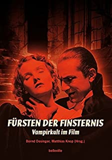 Fürsten der Finsternis: Vampirkult im Film